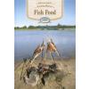 Kútvölgyi Mihály FISH FOOD (HALÉTELEK) - ANGOL NYELVŰ