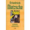 Friedrich Nietzsche Versek - Gedichte