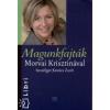 Kovács Zsolt;Morvai Krisztina Magunkfajták