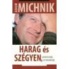 Adam Michnik HARAG ÉS SZÉGYEN, SZOMORÚSÁG ÉS BÜSZKESÉG