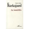 Kierkegaard, Sören Az ismétlés