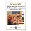 J. Kovács Judit Magyar-angol kéttannyelvű általános iskolai programok közoktatásunkban