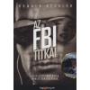 Ronald Kessler Az FBI titkai