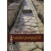 Pavel Vilikovsky Az utolsó pompeji ló