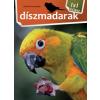 Bernáth István DÍSZMADARAK - 1X1 KALAUZ