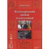 Mohay Péter KÖZÖSSÉGFORMÁLÓ JÁTÉKOK TIZENÉVESEKNEK