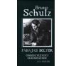 Bruno Schulz Fahajas boltok irodalom