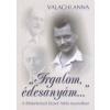 Valachi Anna IRGALOM, ÉDESANYÁM... - A LÉLEKELEMZŐ JÓZSEF ATTILA NYOMÁBAN