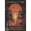 Grandpierre K. Endre A magyarok istenének elrablása