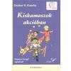 Deákné Bancsó Katalin Kiskamaszok akcióban