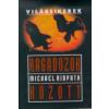 Michael Ridpath RAGADOZÓK KÖZÖTT - VILÁGSIKEREK