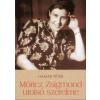 Hamar Péter MÓRICZ ZSIGMOND UTOLSÓ SZERELME