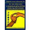 Yang Jwing-Ming A shaolin-kolostor chin na-technikái VIII.