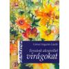 Urmai Ungurán László Fessünk akvarellel virágokat
