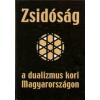 Dr. Varga László Zsidóság a dualizmus kori Magyarországon