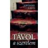 Grendel Lajos TÁVOL A SZERELEM