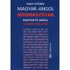 Magyar-angol idiómaszótár / Hungarian-English Dictionary of Idioms
