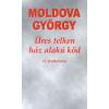 Moldova György Üres telken ház alakú köd
