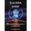 Késmárki László TEST-LÉLEK SZÓTÁR - A BETEGSÉGEK LELKI, MENTÁLIS ÉS KARMIKUS OKAI