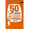 Keith Souter 50 tanács, amit már ma megtehetsz a hátfájás ellen