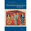 Medicina Könyvkiadó Rt. A gasztroenterológia története