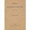 Históriaantik Könyvesház Kiadó Mária Magyarország királynéja 1370-1395