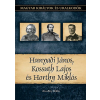 Duna International Kft Hunyadi János, Kossuth Lajos, Horthy Miklós