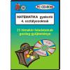 - MATEMATIKA - GYAKORLÓFELADATOK 4. OSZTÁLYOSOKNAK