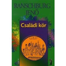 dr. Ranschburg Jenő Családi kör életmód, egészség