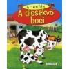 A DICSEKVŐ BOCI - A TANYÁN