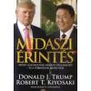 Donald J. Trump, Robert T. Kiyosaki Midaszi érintés