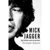 Christopher Andersen Mick Jagger