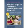 Stan Jones, Brenna Jones Mikor és hogyan beszéljünk gyermekeinknek a szexről