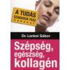 dr. Lenkei Gábor Szépség, egészség, kollagén