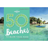 50 Beaches to Blow Your Mind - Lonely Planet