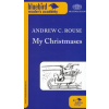 Andrew C. Rouse My Christmases