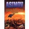 Isaac Asimov Asimov teljes Science Fiction univerzuma IV.