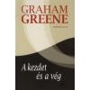 Graham Greene A kezdet és a vég