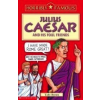 Horribly Famous: Julius Caesar and his Foul Friends