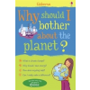 Why Should I Bother Planet?