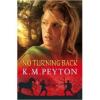 No Turning Back by Peyton, K.M.