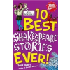 10 Best Ever: Shakespeare Stories