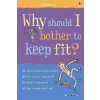 Why Should I Keep Fit?
