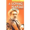 Athenaeum 2000 Kiadó A lovag napjai - Talált és kitalált történetek Bródy Sándorról