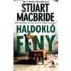 Stuart Macbride Haldokló fény