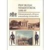 Budapest Főváros Levéltára Pest-Budai Nemzetőrök 1848-49 -