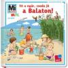 Mán-Várhegyi Réka Itt a nyár, csuda jó a Balaton!