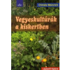 Christa Weinrich Vegyeskultúrák a kiskertben
