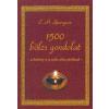 1500 BÖLCS GONDOLAT - A KESKENY ÉS A SZÉLES ÚTON JÁRÓKNAK