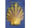 ÚJRA VAN MÁSFÉL MILLIÓM! - ZARÁNDOKÖSVÉNYEN SPANYOLORSZÁGBAN ajándékkönyv